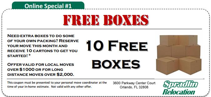 10 Free Boxes - When You Reserve Your Move with Spradlin Relocation; Not Valid With Any Other Offer; Coupon Must Be Presented at Time of In-Home Estimate